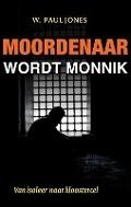 Bekijk details van Moordenaar wordt monnik