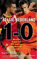 Bekijk details van België-Nederland 1-0, Nederland-België 0-1