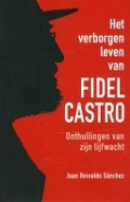 Bekijk details van Het verborgen leven van Fidel Castro