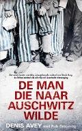 Bekijk details van De man die naar Auschwitz wilde