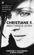 Bekijk details van Christiane F., mijn tweede leven