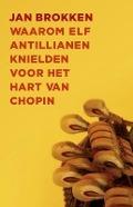 Bekijk details van Waarom elf Antillianen knielden voor het hart van Chopin