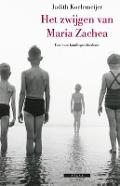 Bekijk details van Het zwijgen van Maria Zachea