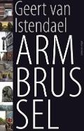 Bekijk details van Arm Brussel