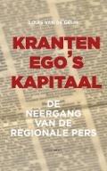Bekijk details van Kranten, ego's, kapitaal