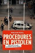 Bekijk details van Procedures en pistolen