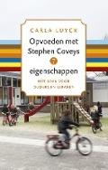 Bekijk details van Opvoeden met Stephen Coveys 7 eigenschappen