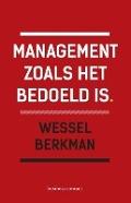Bekijk details van Management zoals het bedoeld is