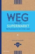 Bekijk details van Weg van de supermarkt