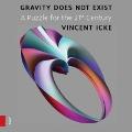 Bekijk details van Gravity does not exist