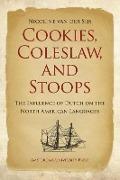 Bekijk details van Cookies, coleslaw, and stoops