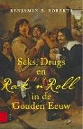 Bekijk details van Seks, drugs en rock 'n' roll in de Gouden Eeuw