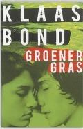 Groener gras