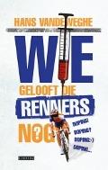 Bekijk details van Wie gelooft die renners nog?