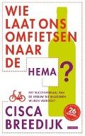 Bekijk details van Wie laat ons omfietsen naar de HEMA?