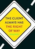 Bekijk details van The client always has the right of way