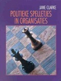 Bekijk details van Politieke spelletjes in organisaties