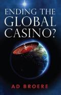 Bekijk details van Ending the Global Casino?
