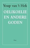 Bekijk details van Oelikoeli en andere goden