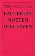 Bekijk details van Bacteriën moeten ook leven
