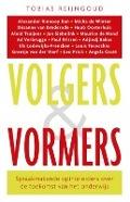 Bekijk details van Volgers & vormers