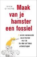 Bekijk details van Maak van je hamster een fossiel