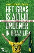 Bekijk details van Het gras is altijd groener in Brazilië