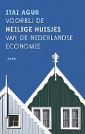 Bekijk details van Voorbij de heilige huisjes van de Nederlandse economie