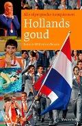 Bekijk details van Hollands goud