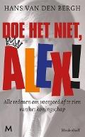 Bekijk details van Alex, doe het niet!