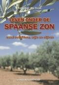 Bekijk details van Leven onder de Spaanse zon