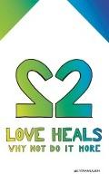 Bekijk details van Love heals