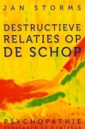 Bekijk details van Destructieve relaties op de schop