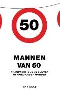Bekijk details van Mannen van 50