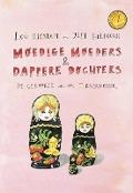 Bekijk details van Moedige moeders & dappere dochters