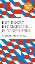 Bekijk details van Hoe hoort het eigenlijk... in Nederland?