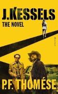 Bekijk details van J. Kessels: the novel