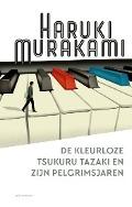Bekijk details van De kleurloze Tsukuru Tazaki en zijn pelgrimsjaren