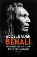 Bekijk details van Montaigne, een indiaan en de neus van Max Kader