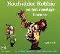 Bekijk details van Roofridder Robbie en het roestige harnas