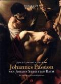 Bekijk details van Govert Jan Bach over de Johannes Passion van Johann Sebastian Bach