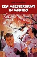 Bekijk details van Een meesterstunt in Mexico