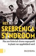 Bekijk details van Het Srebrenicasyndroom