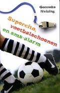 Bekijk details van Supercito, voetbalschoenen en sms-alarm