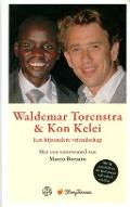 Bekijk details van Waldemar Torenstra & Kon Kelei