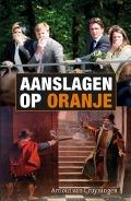 Bekijk details van Aanslagen op Oranje