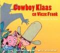 Bekijk details van Cowboy Klaas en Vieze Frank