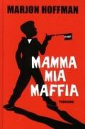 Bekijk details van Mamma mia maffia
