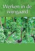 Bekijk details van Werken in de wijngaard