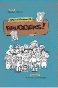 Bekijk details van Bruggers!
